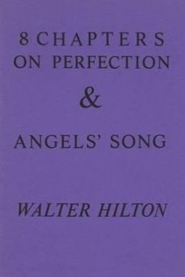 Eight Chapters on Perfection and Angel's Song