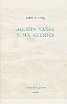 Agustin Yanez y Sus Cuentos