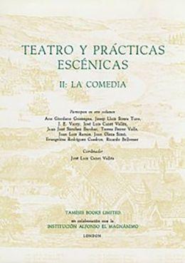 Teatro y Practicas Escenicas II: La Comedia