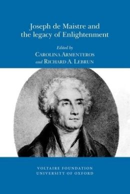 Joseph de Maistre and the legacy of Enlightenment