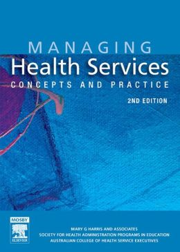 Managing Health Services: Concepts and Practice