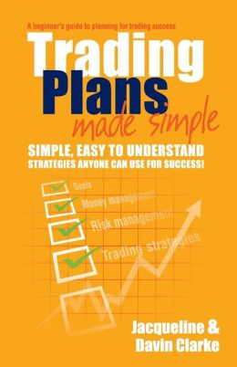 Trading Plans Made Simple: A Beginner's Guide to Planning for Trading Success