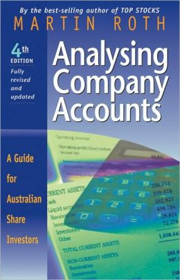 Analysing Company Accounts: A Guide for Australian Share Investors
