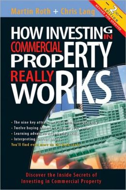 How Investing in Commercial Property Really Works