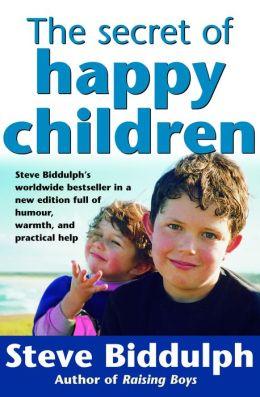 The Secrets of Happy Children