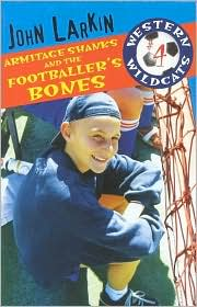 Armitage Shanks and the Footballer's Bones