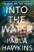 Book Cover Image. Title: Into the Water, Author: Paula Hawkins