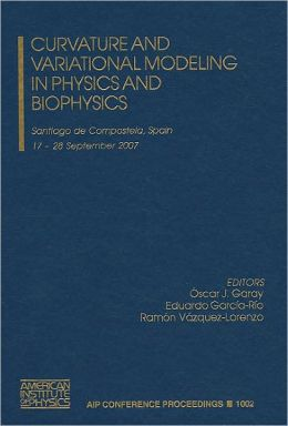Curvature and Variational Modeling in Physics and Biophysics