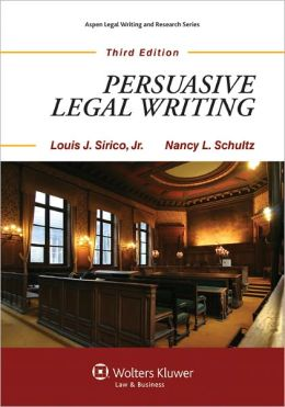 Persuasive Legal Writing