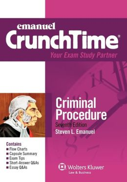 CrunchTime: Criminal Procedure 7E