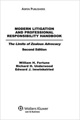 Modern Litigation And Professional Responsibility Handbook