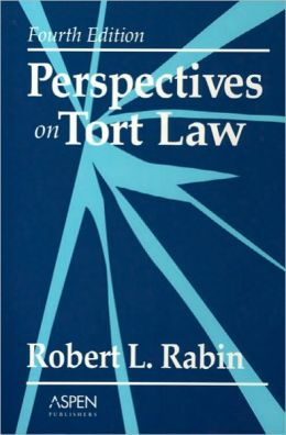 Perspectives on Tort Law, Fourth Edition