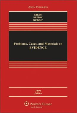 Problems, Cases, and Materials on Evidence 3rd Edition