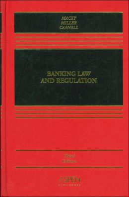 Banking Law and Regulation, Third Edition