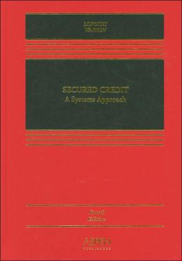 Secured Credit: A Systems Approach, Fourth Edition, see also Mann/Warren/Westbrook Comprehensive Commercial Law Supplement
