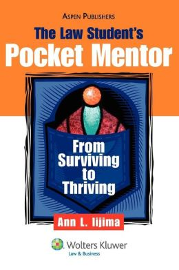 The Law Student's Pocket Mentor