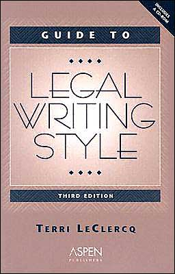 Guide to Legal Writing Style, Third Edition