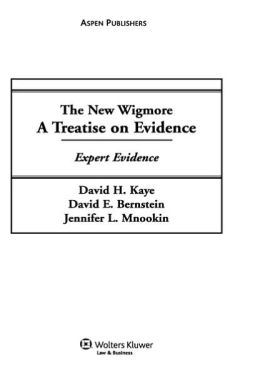 New Wigmore Expert & Demonstrative Evidence