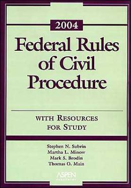 Federal Rules of Civil Procedure, 2004 Statutory Supplement