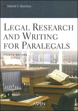 Legal Research and Writing for Paralegals, Fourth Edition