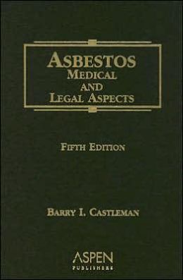 Asbestos: Medical & Legal Aspects Fifth Edition