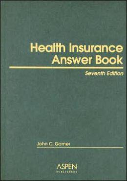 Health Insurance Answer Book