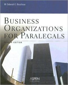 Business Organizations for Paralegals, Fourth Edition