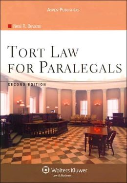 Tort Law For Paralegals, Second Edition