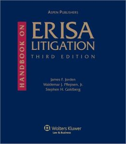 Handbook on ERISA Litigation, Third Edition