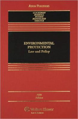 Environmental Protection: Law and Policy, Fifth Edition