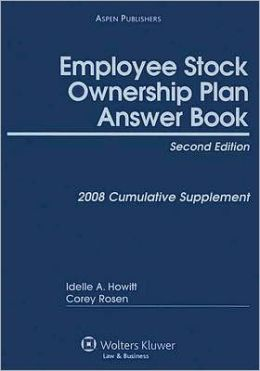 Employee Stock Ownership Plan Answer Book: Cumulative Supplement