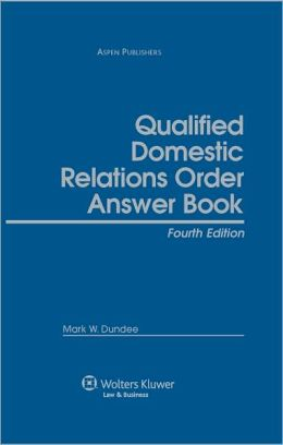 Qualified Domestic Relations Order (QDRO) Answer Book, Fourth Edition