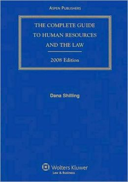 The Complete Guide to Human Resources and the Law