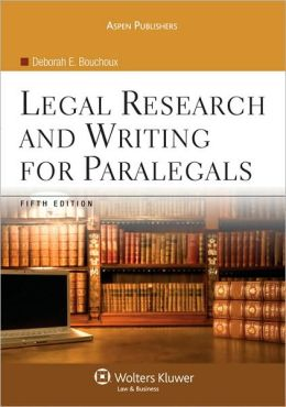 Legal Research and Writing for Paralegals, Fifth Edition