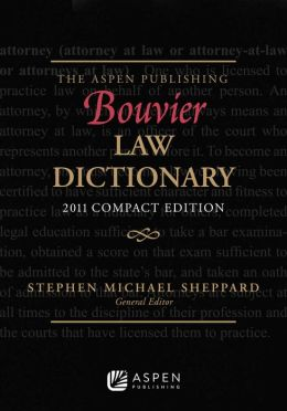The Wolters Kluwer Bouvier Law Dictionary, Compact Edition