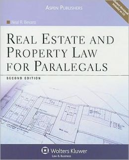 Real Estate and Property Law for Paralegals, Second Edition