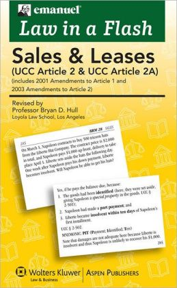 Emanuel Law in a Flash: Sales & Leases (UCC Article 2 & UCC Article 2A)