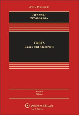Torts: Cases and Materials, Second Edition