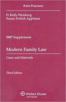 Modern Family Law, 2007 Case Supplement