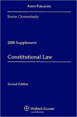 Constitutional Law, 2008 Case Supplement