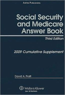 Social Security and Medicare Answer Book: Cumulative Supplement