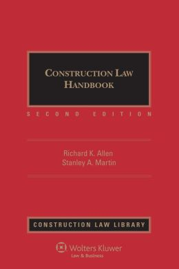 Construction Law Handbook, Second Edition