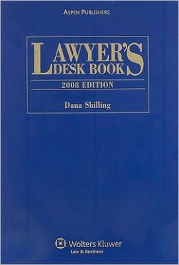 Lawyer's Desk Book, 2008 Edition