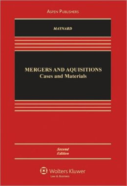 Mergers and Acquisitions: Cases and Materials, Second Edition