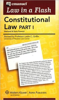 Law in a Flash Cards: Constitutional Law, Part I (National & State Powers)