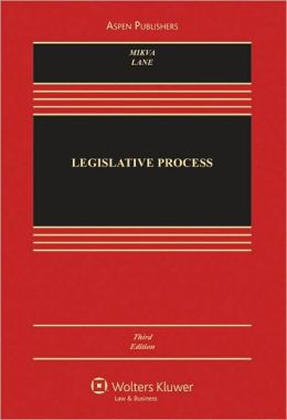 Legislative Process, Third Edition