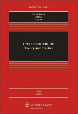Civil Procedure: Theory and Practice, Third Edition