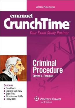 Emanuel CrunchTime: Criminal Procedure