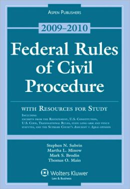 Federal Rules Of Civil Procedure, With Resources For Study, 2009-2010