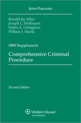 Comprehensive Criminal Procedure, 2009 Case Supplement